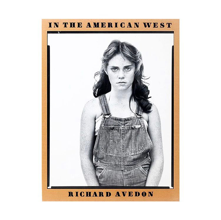 In The American West - Richard Avedon & Laura Wilson (SIGNED)