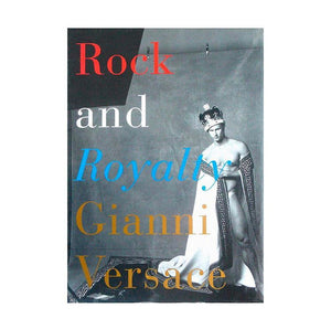 Rock and Royalty - Gianni Versace