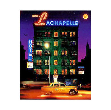 Hotel LaChapelle: Photographs by David LaChapelle