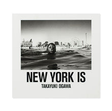 Load image into Gallery viewer, New York Is - Takayuki Ogawa