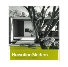 Load image into Gallery viewer, Hawaiian Modern: The Architecture of Vladimir Ossipoff - Vladimir Ossipoff and Karla Britton