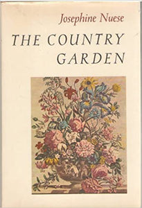 The Country Garden - Josephine Nuese