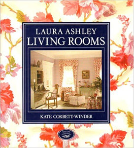 Laura Ashley: Living Rooms - Kate Corbett-Winder