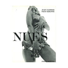 Load image into Gallery viewer, NUES - Jean Clemmer and Paco Rabanne
