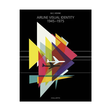 Airline Visual Idenity 1945-1975 - M.C. Huhne, Callisto