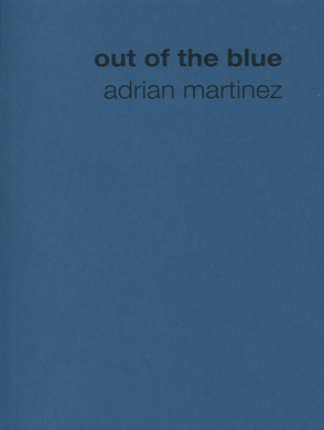 Out of the Blue by Adrian Martinez