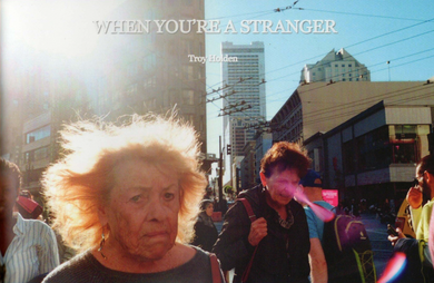 When You're a Stranger by Troy Holden