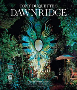 Tony Duquette's Dawnridge - Hutton Wilkinson