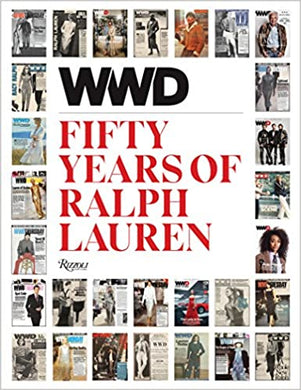 WWD: Fifty Years of Ralph Lauren - WWD and Bridget Foley