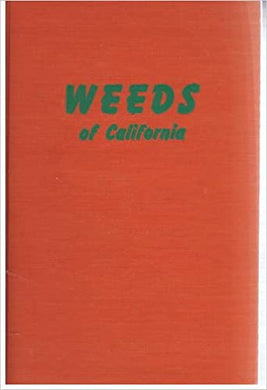 Weeds of California: 1951 - Robbins, Bellue, Ball