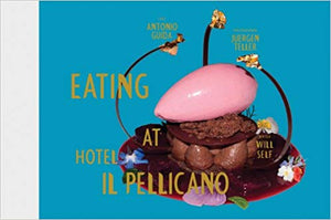 Eating at Hotel Il Pellicano - Antonio Guida & Juergen Teller