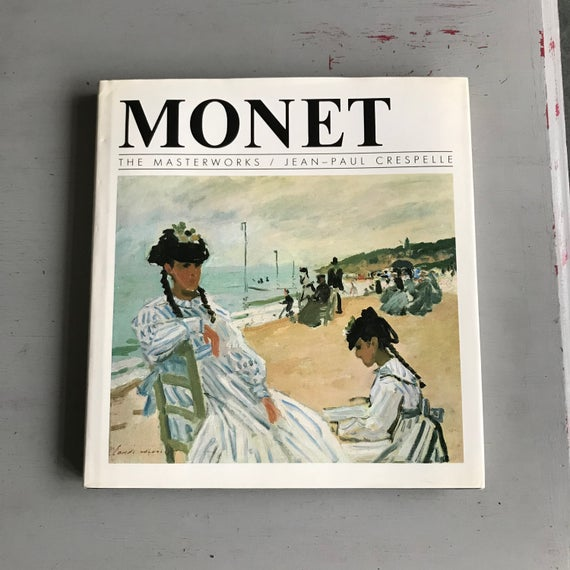 Monet: The Masterworks - Jean-Paul Crespelle