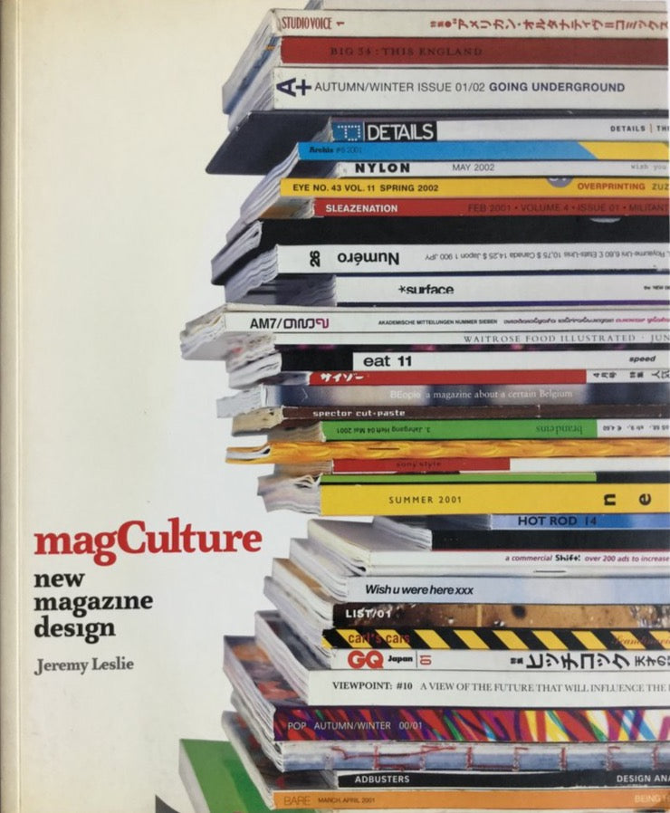 magCulture: New Magazine Design by Jeremy Leslie