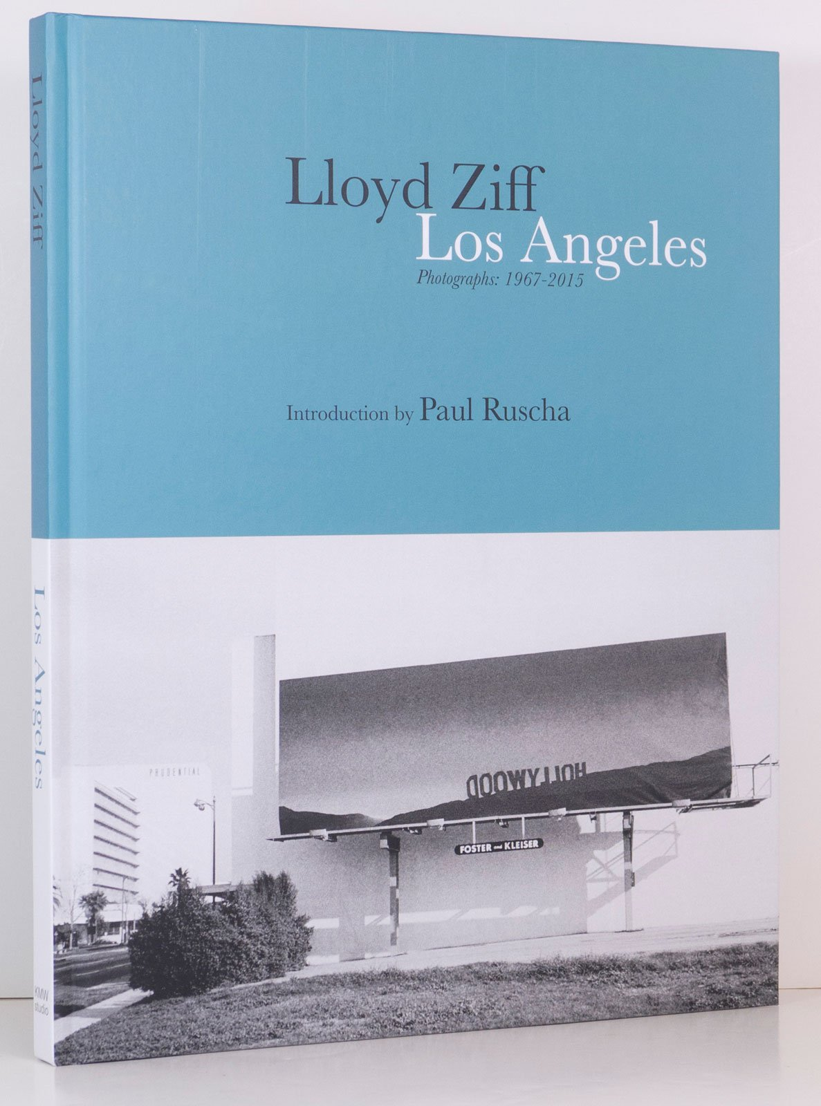 Los Angeles Photographs: 1967-2015 - Lloyd Ziff