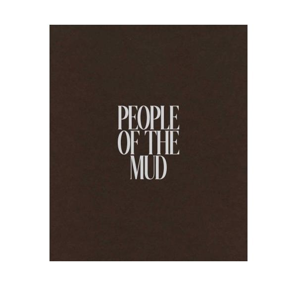 People of the Mud - Luis Alberto Rodriguez