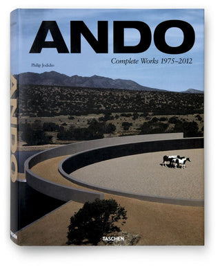 ANDO. Complete Works 1975–2012 by Philip Jodido