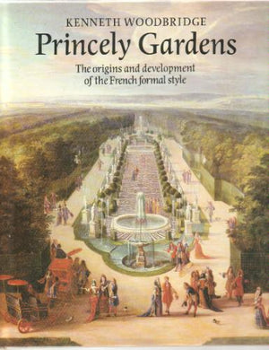 Princely Gardens - Kenneth Woodbridge