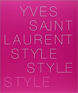The Yves Saint Laurent: Style -Pierre Berge