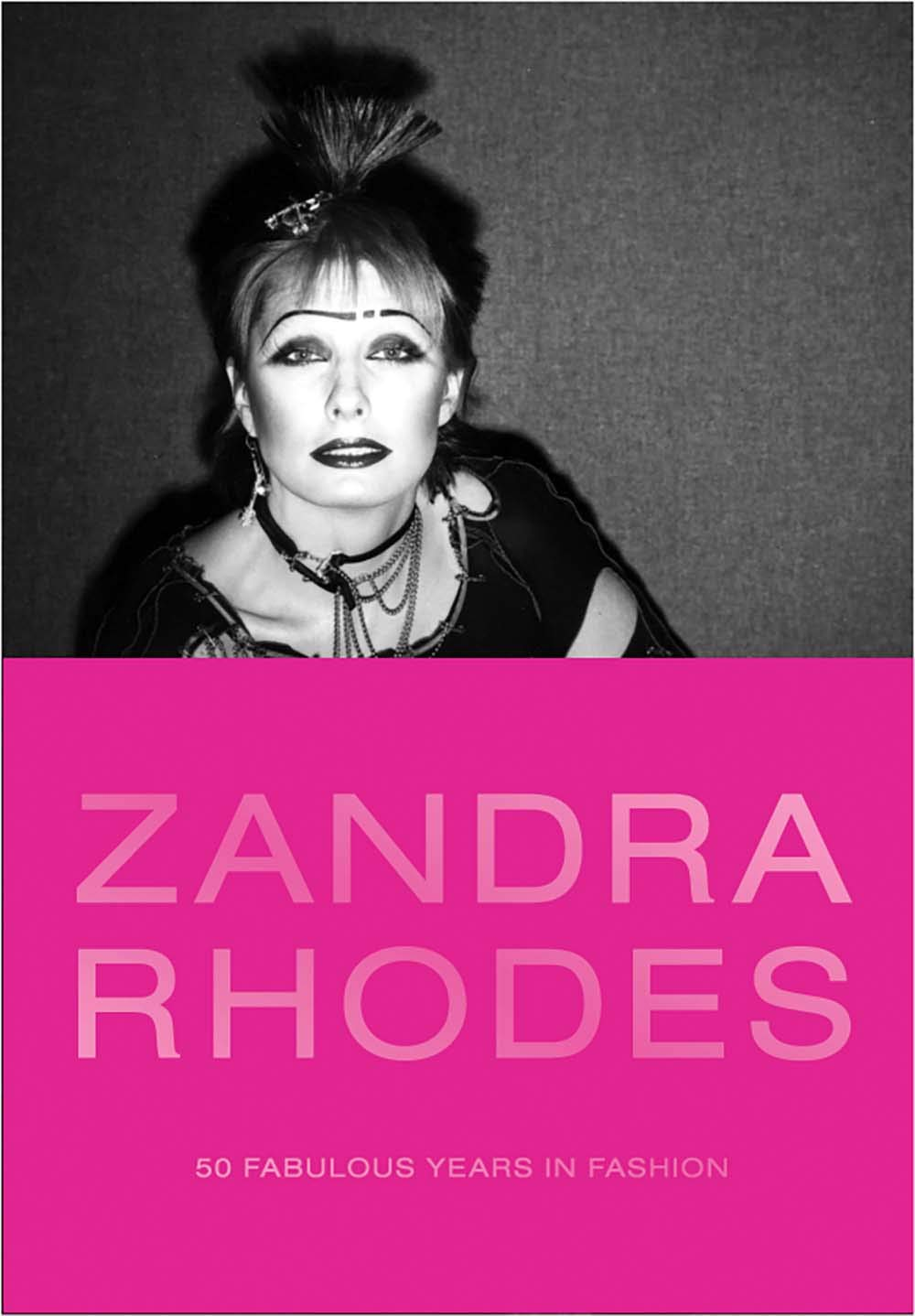 Zandra Rhodes: 50 Fabulous Years in Fashion