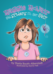 Maggie McNair Has Spiders In Her Hair - Hardcover Book