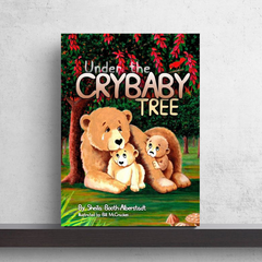Under The Cry Baby Tree - Hardcover Book