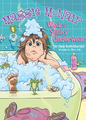 Maggie McNair Wears Stinky Underwear - Hardcover Book