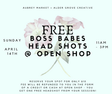 Load image into Gallery viewer, Boss Babes Head Shots @ Open Shop