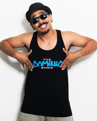 theDOMINICshow Tank Top
