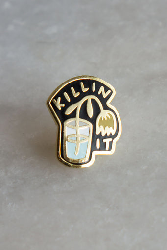 Killin' It Pin