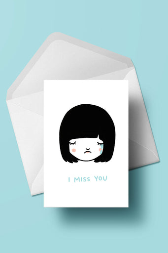 I Miss You card