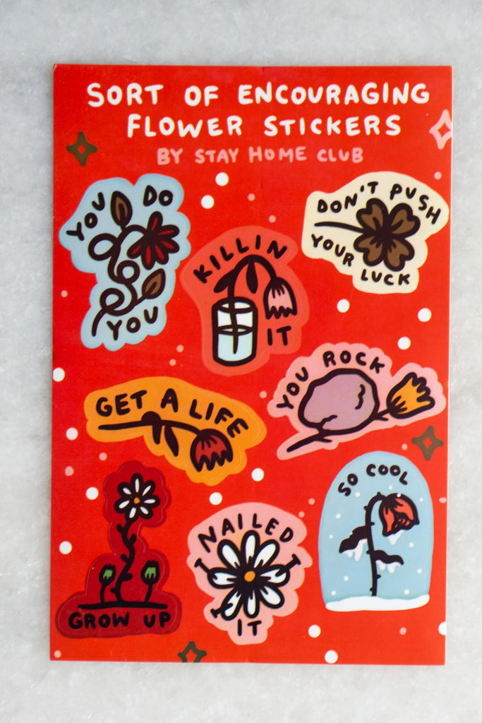 Sorta Encouraging Flowers Sticker Sheet