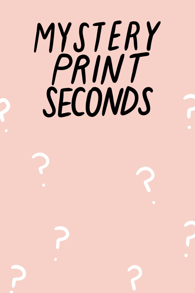 MYSTERY SALE - Art Print Seconds