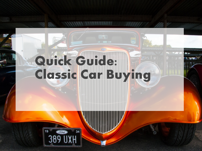 Quick Guide: Classic Car Buying