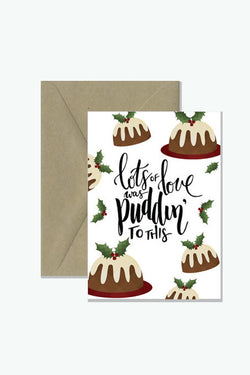 Rosie Lou Lots Of Love Was Puddin' To This - Pun Christmas Card