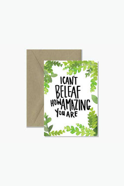 "ROSIE LOU ""I Can't Beleaf"" Pun Greeting Card"