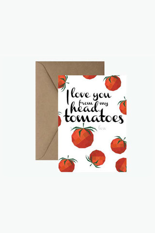 ROSIE LOU I Love You From My Head Tomatoes Greeting Card