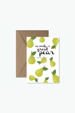 ROSIE LOU We Make A Great Pear Greeting Card