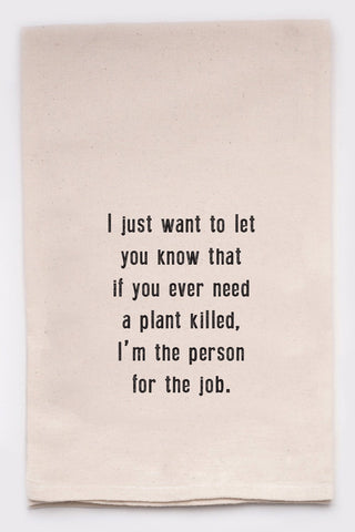 Plants are not my thing dish towel