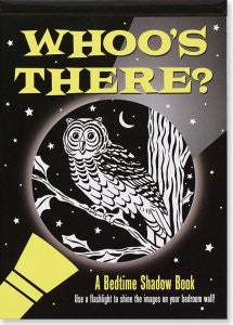 Whoo's There? Flashlight Book