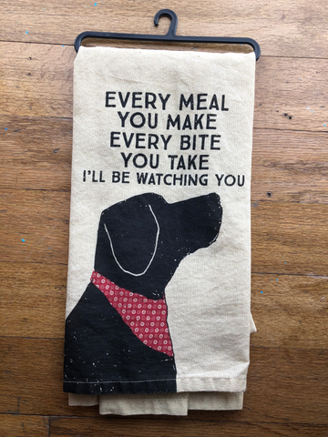 I'll be watching you... / dish towel