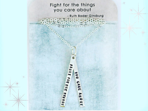 Fight for the things you care about / RBG