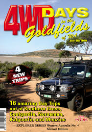 Western 4WDriver Explorer Series - 4WD Days In The Goldfields