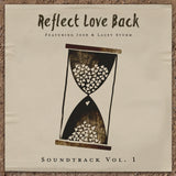 Signed CD - Reflect Love Back Soundtrack Vol. 1 + Digital Download