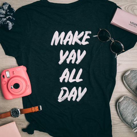 Make Yay T-shirt