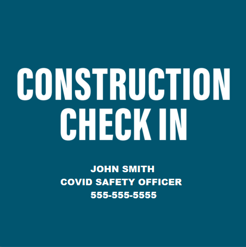 COVID Construction Check in Signs