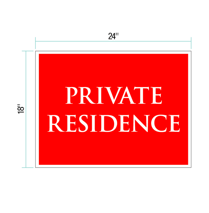 Private Residence Sign - 18