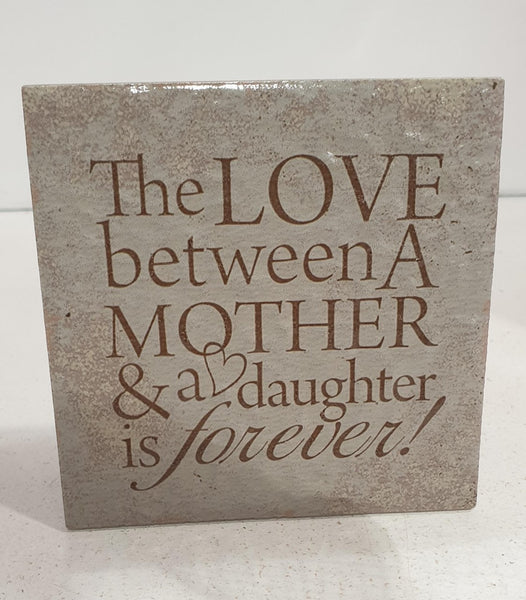 Love between a mother and daughter plaque