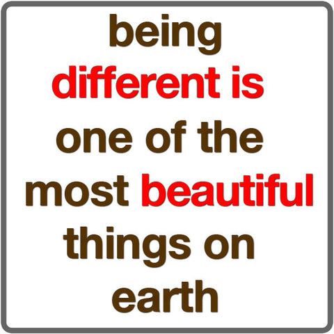 being different is beautiful   magquote