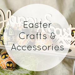 Easter Crafts and Accessories