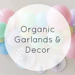 Organic Balloon Garlands & Decor